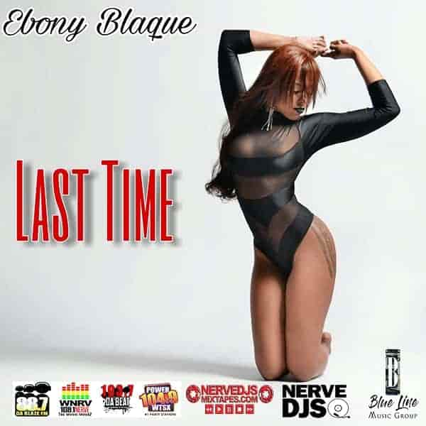 Ebony Blaque Last Time Lyric Video