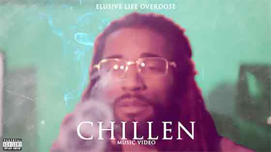 Elusive Life Overdose - Chillen [Official Video]