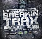 Dj Johnny O Presents  Breakin Trax Vol.4