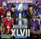 Superbowl 47 Mixtape