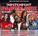 Black City Hustla DJ's Presents Independent Party Mix 19