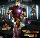 Scurry Life Dvd Presents Dj Tony Harder Cartoon Goons 6