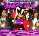 Black City Hustla Dj's Presents Dj Tony Harder Independent Party Mix 22