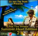 Summer Heat Edition 2 (Hosted by Mookie Mo'Tonio)