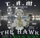 THE HAWK-$HOW ME $EA$ON (2007)
