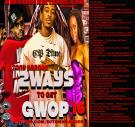 Nerve Djs Mixtapes.com Presents Dj Tony Harder 2Ways To Get Gwop 16