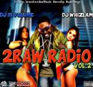 2Raw Radio Vol.2