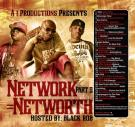 A i Productions Presents Network=Networth Hosted By Black Rob