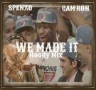 "We Made It ""Hoody Mix"""
