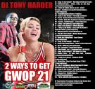 Nervedjs Mixtapes Presents Dj Tony Harder 2Ways To Get Gwop21