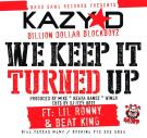 WE KEEP IT TURNED UP (Explicit)