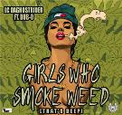 Girls Who Smoke Weed