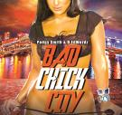 Bad Chick City  (Dj Service Pack)