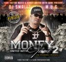 Money United With Game 2 Hosted By DJ Smallz