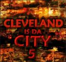 Cleveland is Da City 5