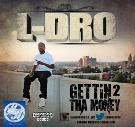 L Dro aka @Drohio330 - Gettin To The Money (NERV Pak)
