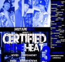 A i Productions Presents Certified Indie Heat 3 Hosted By Stretch Money