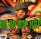 IM SO HIP HOP VOL.7