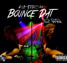 K MITCH FEAT PROPAIN - BOUNCE DAT