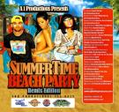 A i Productions Presents Summer Time Beach Party Remix Edition