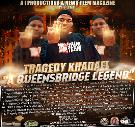 "A i Productions Presents Tragedy Khadafi ""A Queensbridge Legend"""