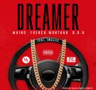MAINO FEAT FRENCH MONTANA & B.O.B - DREAMERS