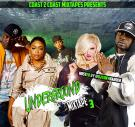 Coast2Coast Mixtapes Presents Dj Tony Harder The Underground Mixtape 3