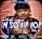 Im So Hip Hop Vol.8 No Limit Edition