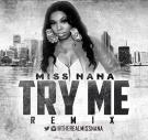 @therealmsnana - Try Me Remix