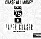 75 SOUTH PAPER-¢HA$ER ¢OME UP THE MIXTAPE (2014)