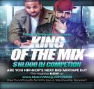 King of the Mix - $10K DJ Competition