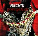 Dope Dealer by Mechie & Ju-Gotti for Track Boy Music