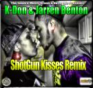 ShotGun Kisses Remix