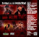 DJ Ron G and A i Productions Presents We Run This