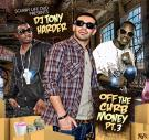 SCURRY LIFE DVD PRESENTS DJ TONY HARDER OFF THE CURB MONEY