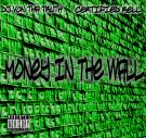 Money In The Wall (Ft. Certified Rell)