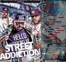 A i Productions Presents Street Addiction