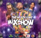 The Hi Volume Mixshow Vol.1
