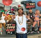 SCURRY LIFE DVD PRESENTS DJ TONY HARDER OFF THE CURB MONEY PT.5