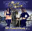 BABY BUGSY @REPTOUT5 TRAINED AND READY FEAT RELL GOTTI