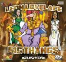 BIG THANGZ by Leon Lovelace hosted by DJ Lewy Lew