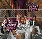 SCURRY LIFE DVD PRESENTS DJ TONY HARDER OFF THE CURB MONEY PT.7 FT SADADAY