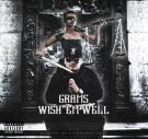 "L.A.A.P Presents Grams ""Wish'em Well"" Hosted By A i Productions"
