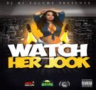 Watch Her Jook