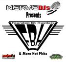 NerveDJs Presents Founded By Hustlers and More