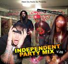 BLACK CITY HUSTLA DJS PRESENTS Independent Party Mix 26