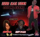Good Man Down - @CaponeEvans