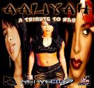 Aaliyah - A Tribute To R&B