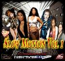 Slow Motion Vol 1