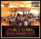 LOCAL 2 GLOBAL VOLUME ONE RELOADED